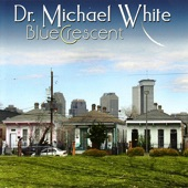 Dr. Michael White - Katrina
