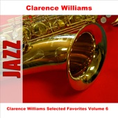 Clarence Williams Selected Favorites Volume 6