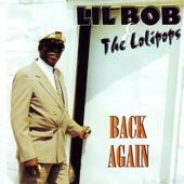 Lil Bob & The Lolipops - I Got Loaded