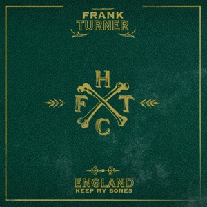 Frank Turner: I Still Believe