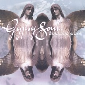 Gypsy Soul - Amazing Grace