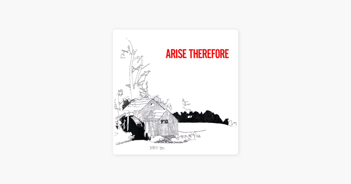 ‎Arise Therefore by Bonnie
