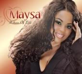 Maysa - I Try