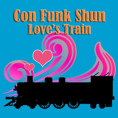 Love's Train (Re-Recorded / Remastered) - Single - Con Funk Shun