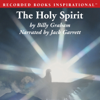 Billy Graham - The Holy Spirit: Activating God's Power in Your Life (Unabridged) artwork