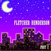 Fletcher Henderson, Pt. 1
