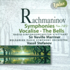 Rachmaninov: Symphonies Nos. 2 and 3 - Sir Neville Marriner, Stuttgart Radio Symphony Orchestra, Bulgarian Radio Symphony Orchestra, Vassil Stefanov, Stoyan Popov & Rumiana Bareva