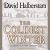 David Halberstam - The Coldest Winter: America and the Korean War  artwork