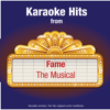 Karaoke Hits from - Fame - The Musical - Ameritz - Karaoke