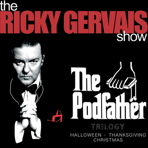 The Podfather Trilogy - Season Four of The Ricky Gervais Show (Unabridged)