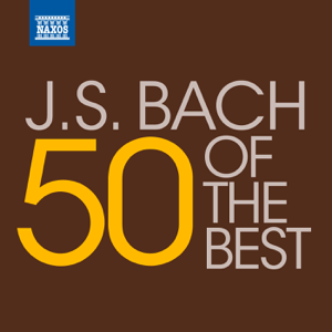 Various Artists - 50 of the Best: J.S. Bach
