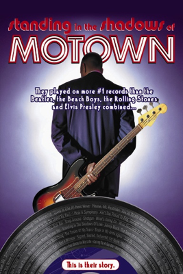 Standing In the Shadows of Motown - Paul Justman