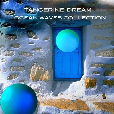 Ocean Waves Collection - Tangerine Dream