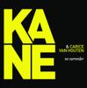 Kane & Carice van Houten - No Surrender (Live) kunstwerk
