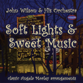 Soft Lights & Sweet Music (Classic Angela Morley Arrangements)