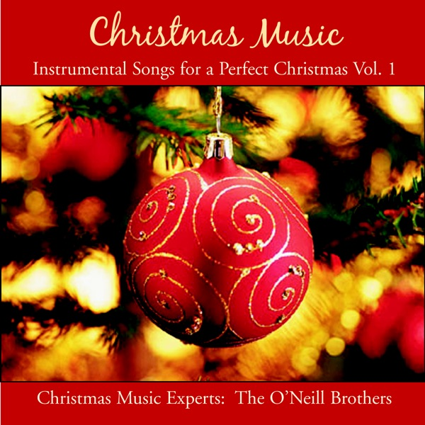 Christmas Music: Instrumental Songs for a Perfect Christmas, Vol ...