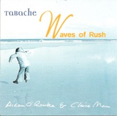 Tabache - Waves of Rush: Waves of Rush, the Duke of Fife's Welcome to Deeside