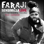 Faraji featuring Dwisdom - Sensimilla Love [Wonderful Feeling] (feat. Dwisdom)