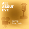 Lux Radio Theatre - All About Eve: Classic Movies on the Radio  artwork