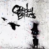 Greeley Estates - Let The Evil Go East