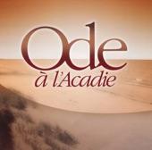 Ode à l'Acadie