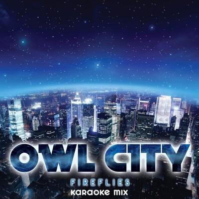 Fireflies (Karaoke Mix) - Owl City song