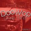 Doo Wop Drive Time, Vol. 2