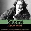 Oscar Wilde - SalomГ© (Unabridged) Grafik