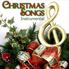Christmas Instrumental.Christmas Songs Instrumental By Various Artists On Apple Music