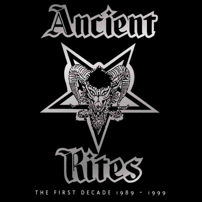 The First Decade 1989 - 1999 - Ancient Rites