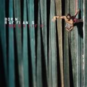 Born Ruffians - I Need A Life