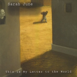 This Is My Letter to the World by Sarah June on Apple Music