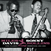 The Classic Prestige Sessions, 1951-1956: Miles Davis & Sonny Rollins (Remastered)