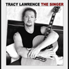 Tracy Lawrence - The Singer artwork