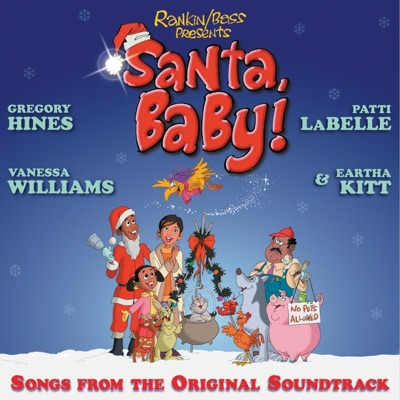 Santa Baby: Songs from the Original Soundtrack - Patti LaBelle