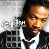 Hold You (Hold Yuh)-Gyptian
