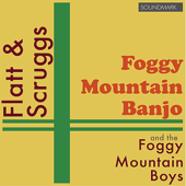 Flatt and Scruggs and the Foggy Mountain Boys: Foggy Mountain Banjo