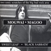 Mogwai - Sweet Leaf