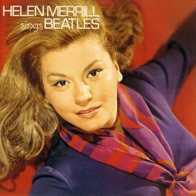 Helen Merrill Sings Beatles - Helen Merrill