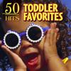 50 Hits: Toddler Favorites - The Countdown Kids