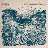 Kelpe - Cut It Upwards
