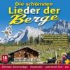 Die Schönsten Lieder Der Berge / Folge 1