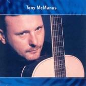 Tony McManus - The Humours Of Barrack Street/The Letterkenny Blacksmith