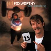 Games Rednecks Play - Jeff Foxworthy - Jeff Foxworthy