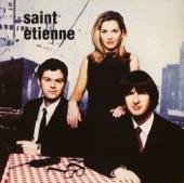 Saint Etienne - Like a Motorway