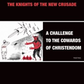 The Knights of the New Crusade - Keep It Real