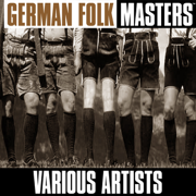 German Folk Masters - Various Artists - Various Artists