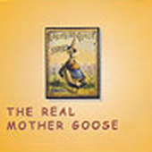 The Real Mother Goose (Unabridged)