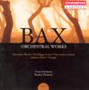 Bax: Orchestral Works, Vol. 3 - November Woods, Tintagel, Summer Music - Bryden Thomson & Ulster Orchestra
