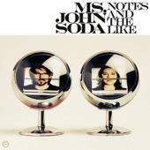 Ms. John Soda - Line By Line